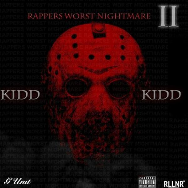 Kidd Kidd To Release 'Rapper's Worst Nightmare II' On Friday May 13