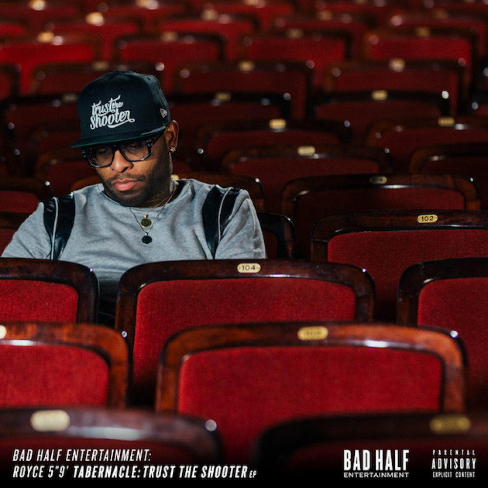 Royce 5'9″ - Tabernacle: Trust The Shooter (EP Cover/Release Date)